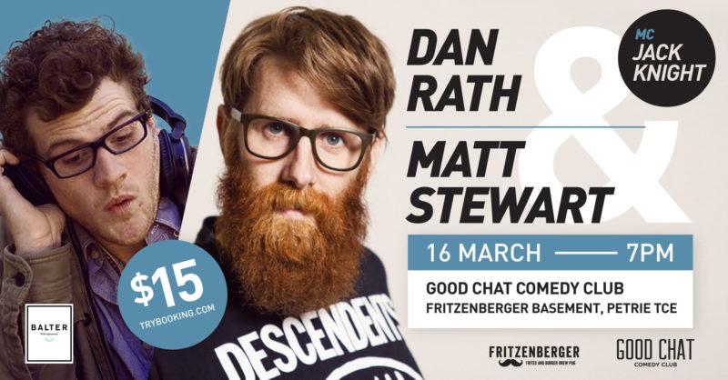 Good Chat Comedy Club | Matt Stewart & Dan Rath