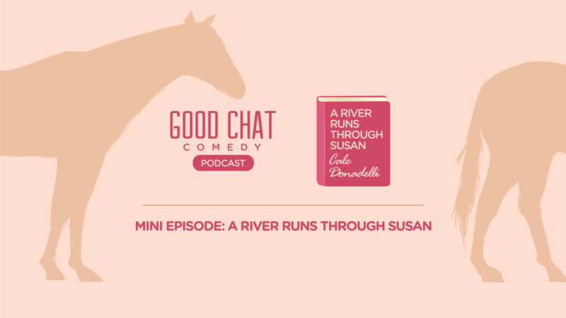 Mini Episode: A River Runs Through Susan